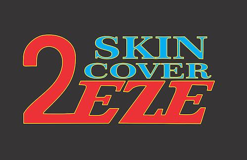2EZE Skin Cover